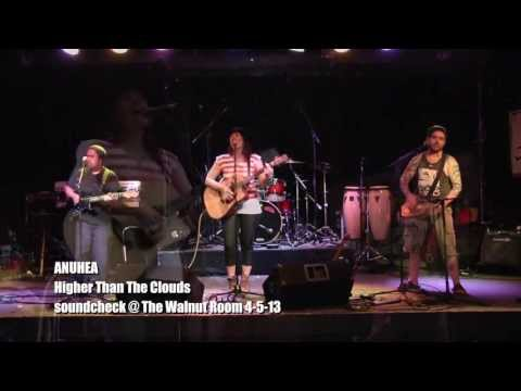 ANUHEA - Higher Than The Clouds - Soundcheck Session @ The Walnut Room