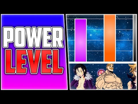 Power Level: The 7 Deadly Sins - Nanatsu No Taizai [2018] Mp3