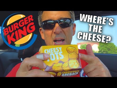 Cheesy Tots from Burger King - Food Review