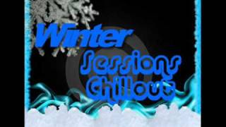 Winter Sessions Chillout Mix - By Mikesta
