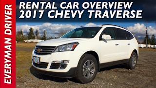 Rental Car Review: 2017 Chevrolet Traverse on Everyman Driver