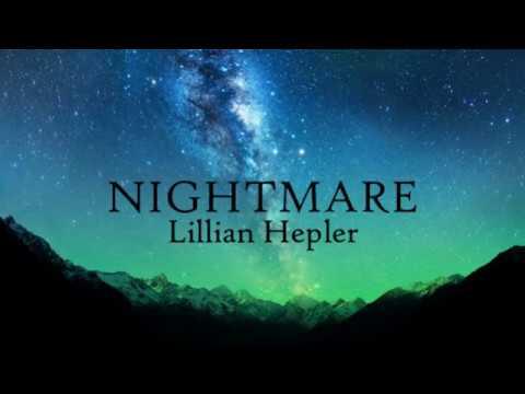 lillian-hepler:-nightmare-(lyrics)