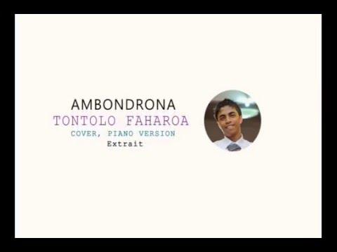AMBONDRONA Tontolo Faharoa ( Extrait Piano Cover)