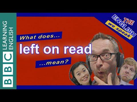 Left On Read: The English We Speak