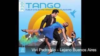 Vivi Pedraglio - Lejano Buenos Aires