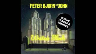 Peter Bjorn and John - Let
