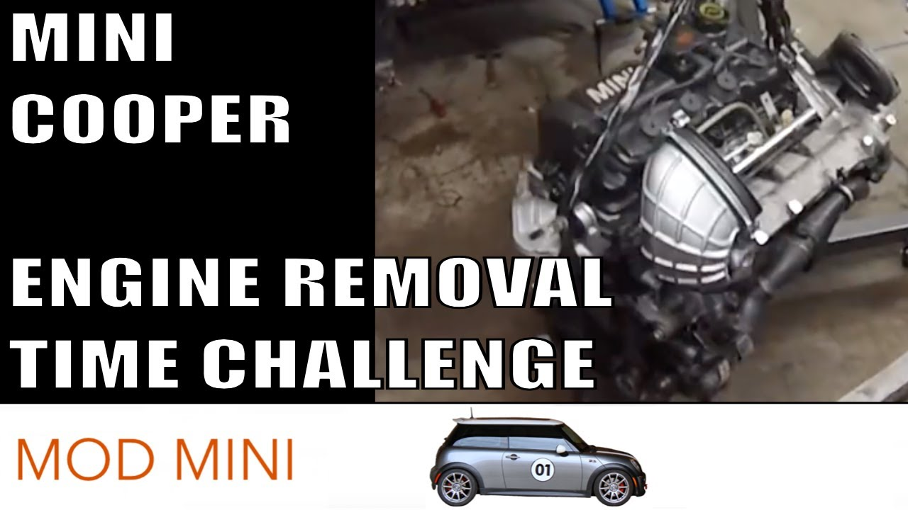 Mini Cooper Engine Removal Time Challenge - R53 2002-2006 Cooper S ...