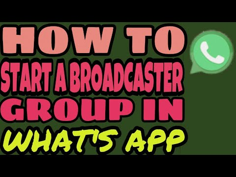 How to start a //new broadcaster group in WhatsApp