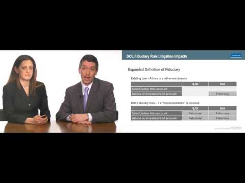 Videocast: DOL Fiduciary Rule Litigation Impacts