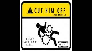 "SICKS4-""Cut him off"" (K-camp cut her off remix)"