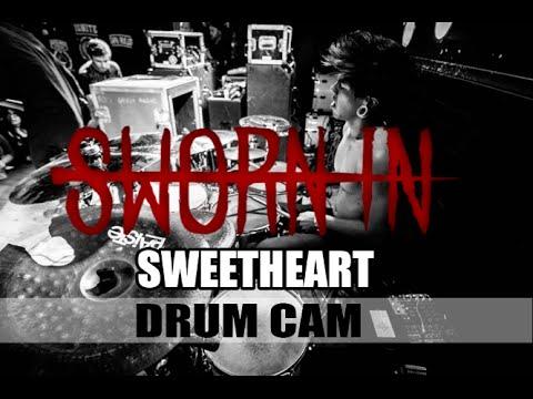 Sworn In | Sweetheart | Drum Cam (LIVE HD)