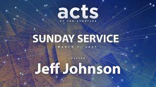 Sunday Service - March 7, 2021 - 9:30AM