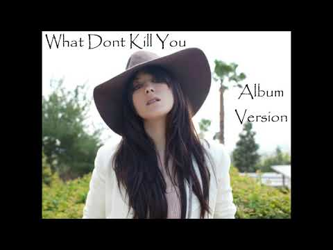 Michelle Branch - What Dont Kill You (ALBUM VERSION)