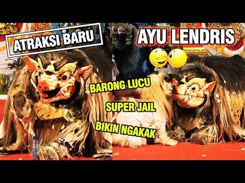 BARONG AYU LENDRIS SUPER JAIL BIKIN NGAKAK  - Pura Rempak Taman Sari Kapal