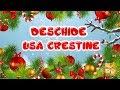 Download Deschide usa crestine - Cele mai frumoase colinde pentru copii de Craciun