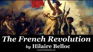 THE FRENCH REVOLUTION by Hilaire Belloc  - FULL AudioBook | Greatest Audio Books