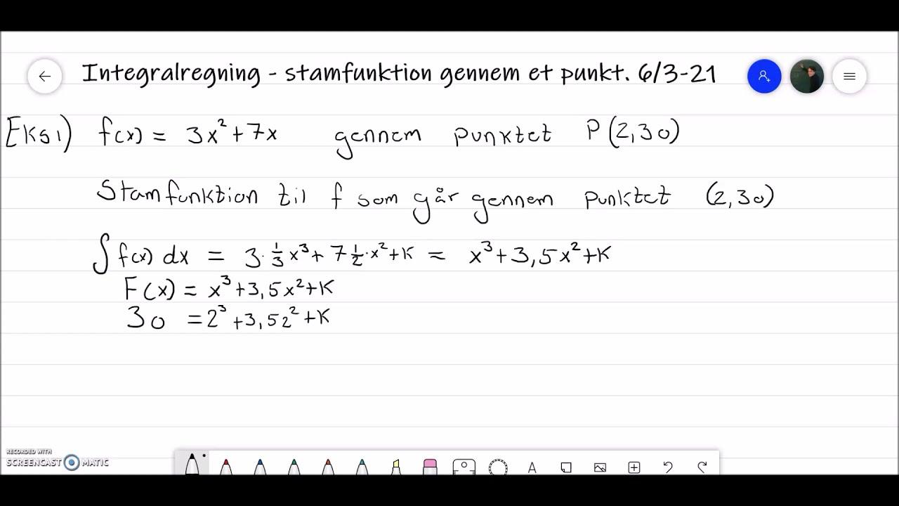Integralregning  - stamfunktion gennem punkt