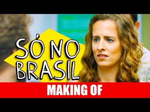 Making Of – Só no Brasil