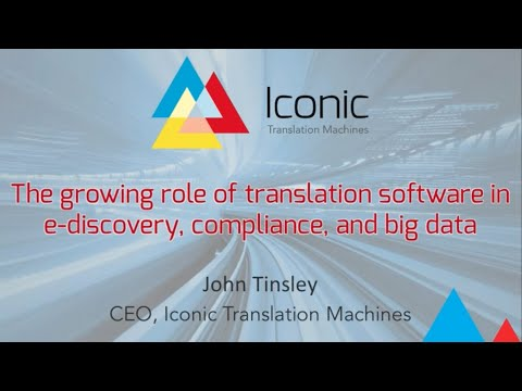 The growing role of translation technology in e-discovery, litigation, digital forensics and more.