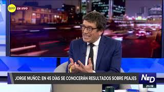 """Jorge Muñoz sobre los peajes: """"A nosotros tampoco nos gustan estos contratos"""""""