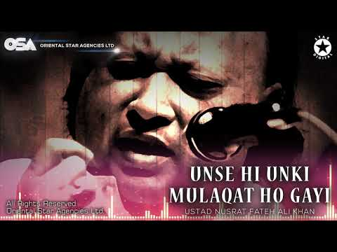 Unse Hi Unki Mulaqat Ho Gayi | Nusrat Fateh Ali Khan | complete full version | OSA Worldwide