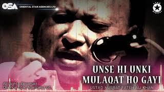 Unse Hi Unki Mulaqat Ho Gayi   Nusrat Fateh Ali Khan   complete full version   OSA Worldwide