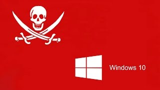 Windows 10 To (Possibly) Disable Pirated Software Via Updates