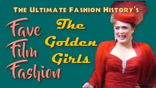 "FAVE FILM FASHION: ""The Golden Girls"" (1985-1992)"