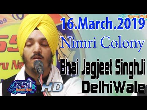 Bhai-Jagjeet-Singhji-Delhiwale-16-March-2019-Nimri-Colony