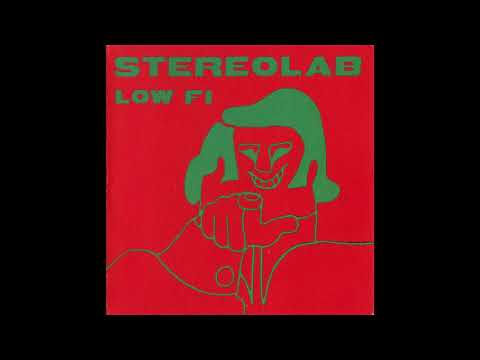 Stereolab  Low Fi Full EP