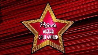 WIELKA GALA GWIAZD PLEJADY 2019 - Na żywo