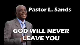 """"""" God Will Never Leave you"""""""