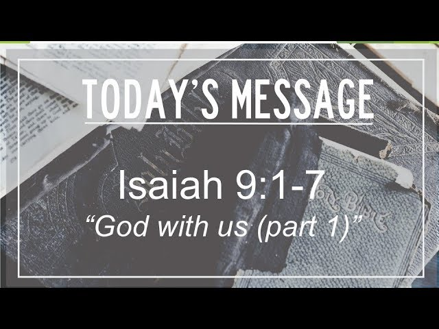 12-23-2018 Isaiah 9:1-7,