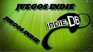 Juegos Indie para PC,PS3,XBOX360,MAC,LINUX,PSP Y MAS
