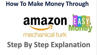 How to Make Money Online Through Amazon Mturk Explained in Hindi
