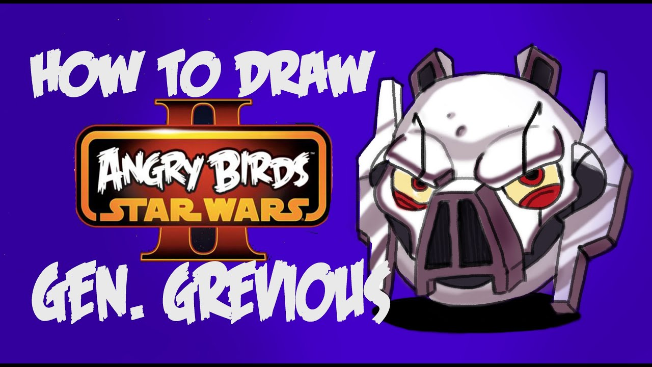 How To Draw General Grevious From Angry Birds Star Wars 2