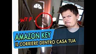 Amazon Key: Il servizio che permette al corriere di APRIRE la porta di CASA TUA