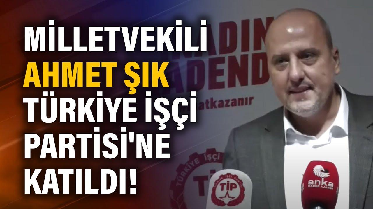 Milletvekili Ahmet Şık Türkiye İşçi Partisi'ne katıldı!