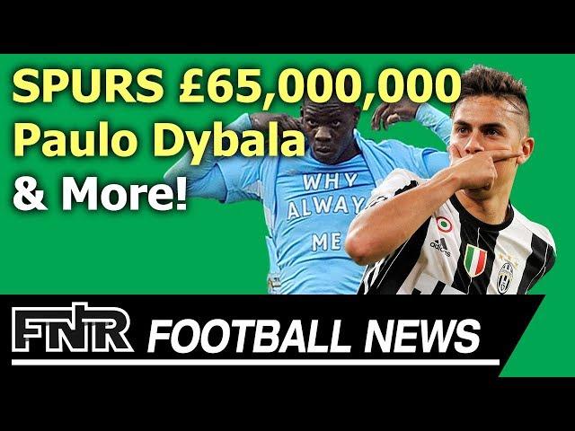Tottenham bid Paulo Dybala!   Koscielny DISRESPECT   Wayne Rooney Confirmed as Player Coach