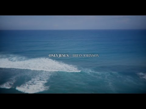 Only Jesus  (Lyric Video) - After All These Years - Brian and Jenn Johnson