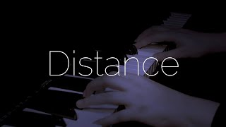 Beautiful Relaxing Piano | Distance (Cinematic | Ambient | Piano)