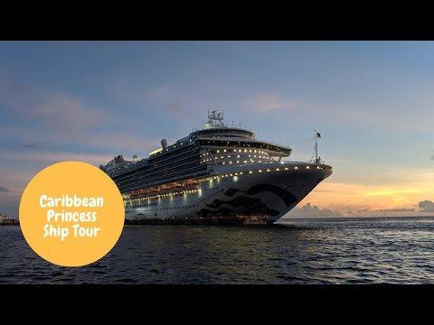 Caribbean Princess Ship Tour 2019