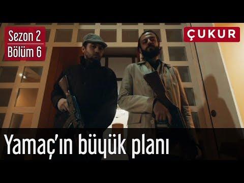 Çukur 2.Sezon 6.Bölüm - Yamaç'ın Büyük Planı