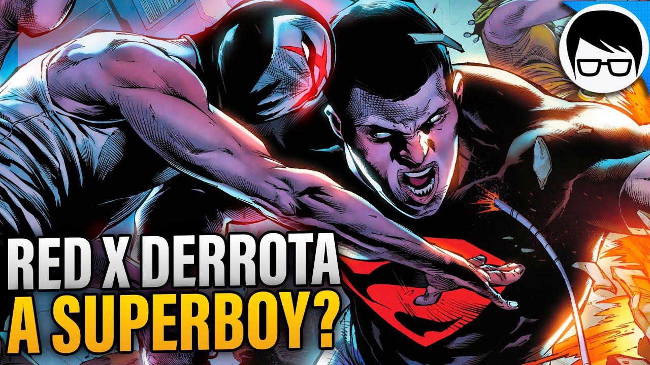 Red X Derrota a Superboy (2021)   Consecuencias Death METAL