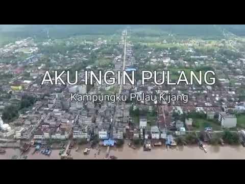 Kerinduan Akan Kampung Halaman Pulau Kijang - Riau - YouTube