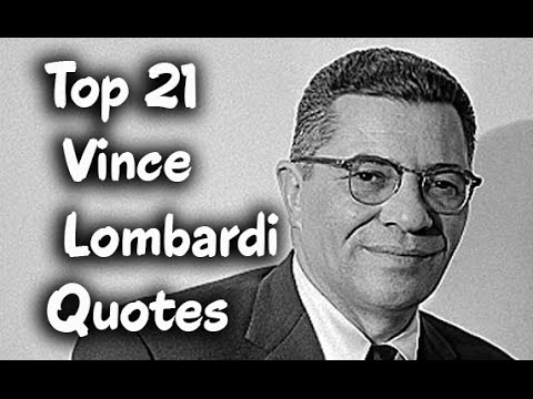 Top 21 Vince Lombardi Quotes Italian American Football Player