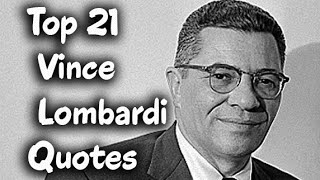 Find more quotes here : https://amzn.to/2ucsb59 top 21 vince lombardi - italian-american football playercoach, & executive