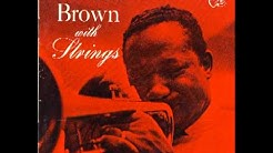 Willow weep for me - Clifford Brown