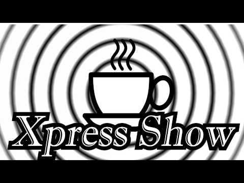 Xpress Show (Radio) - Antony Stubbs