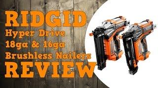 Ridgid Brushless Hyper Drive Nailers 18ga & 16ga Review